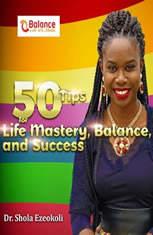 50 Tips For Life Mastery, Balance & Success