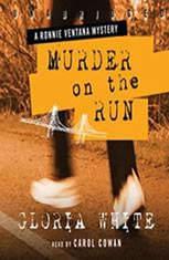 Murder on the Run: A Ronnie Ventana Mystery