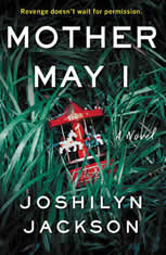Mother May I A Novel, Joshilyn Jackson