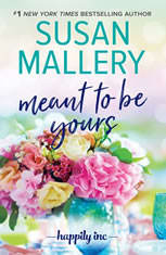 Meant to Be Yours, Susan Mallery
