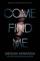 Come Find Me, Megan Miranda