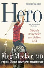 Hero: Becoming The Strong Father Your Children Need - Audiobook Download