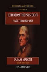 Download thomas jefferson and his times vol 4 the president first term 18011805 by dumas - Thomas jefferson term of office ...
