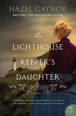 The Lighthouse Keeper's Daughter A Novel, Hazel Gaynor