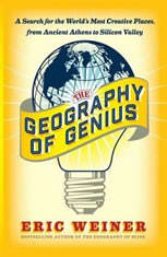 The Geography of Genius: A Search for the World's Most Creative Places from Ancient Athens to Silicon Valley - Audiobook Download