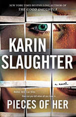Pieces of Her A Novel, Karin Slaughter