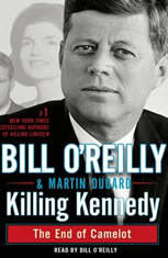 Killing Kennedy The End of Camelot, Bill Reilly
