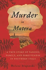 Murder In Matera: A True Story Of Passion, Family, And Forgiveness In Southern Italy - Audiobook Download