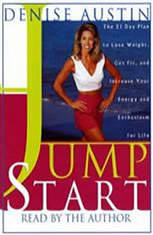 Jumpstart: The 21-Day Plan to Lose Weight, Get Fit, and Increase Your Energy and Enthusiasm for Life