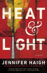 Heat and Light A Novel, Jennifer Haigh