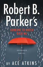 Robert B. Parker's Someone to Watch Over Me, Ace Atkins