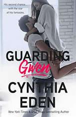 Guarding Gwen, Cynthia Eden