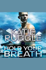 Hold Your Breath - Audiobook Download