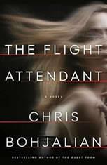 The Flight Attendant A Novel, Chris Bohjalian