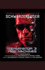 Terminator 3: Rise of the Machines - Audiobook Download