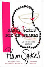 Party Girls Die In Pearls: An Oxford Girl Mystery - Audiobook Download