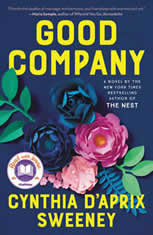 Good Company A Novel, Cynthia D'Aprix Sweeney