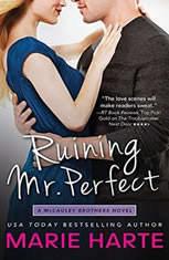 Ruining Mr. Perfect, Marie Harte