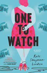 One to Watch A Novel, Kate Stayman-London