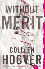Without Merit A Novel, Colleen Hoover