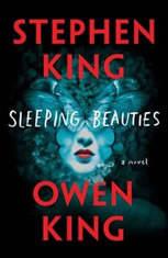 Sleeping Beauties A Novel, Stephen King