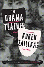 The Drama Teacher A Novel, Koren Zailckas