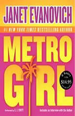 Metro Girl Alex Barnaby Series #1 2004 by Evanovich, Janet 00607383 -ExLibrary