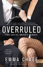 Overruled, Emma Chase