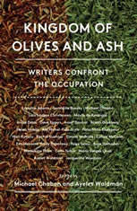 Kingdom Of Olives And Ash: Writers Confront The Occupation - Audiobook Download