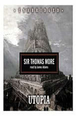 a review of thomas mores utopia a work of fiction and political philosophy In the nearly-500 years since its publication, thomas more's utopia has   thinking of gandhi to the tech giants of silicon valley, writes tom hodgkinson   egalitarian city-state ruled by philosopher-kings called guardians, made   various medieval works also imagined what an ideal society might look like.