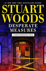 Desperate Measures, Stuart Woods