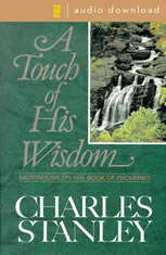 A Touch of His Wisdom: Meditations on the Book of Proverbs
