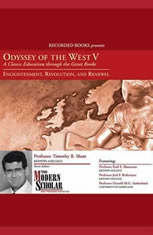 Odyssey of the West V : A Classic Education through the Great Books: Enlightenment, Revolution, and Renewal