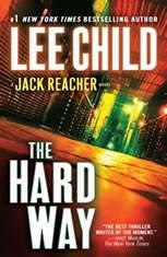 The Hard Way A Jack Reacher Novel, Lee Child