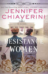 Resistance Women A Novel, Jennifer Chiaverini