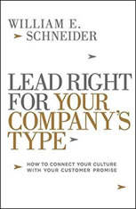 Lead Right For Your Company's Type: How To Connect Your Culture With Your Customer Promise - Audiobook Download