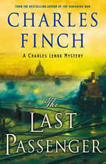 The Last Passenger A Charles Lenox Mystery, Charles Finch