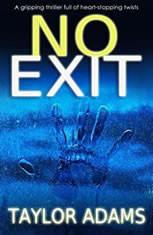 No Exit, Taylor Adams