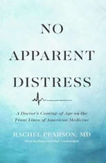 No Apparent Distress: A Doctors Coming-of-age On The Front Lines Of American Medicine - Audiobook Download