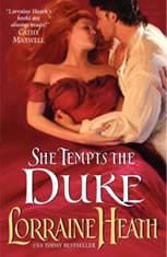 She Tempts the Duke, Lorraine Heath