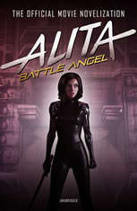 Alita: Battle Angel The Official Movie Novelization, Pat Cadigan