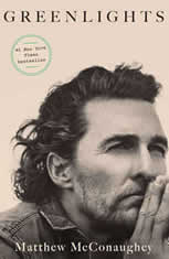 Greenlights, Matthew McConaughey