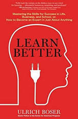 Learn Better: Mastering The Skills For Success In Life, Business, And School, Or, How To Become An Expert In Just About Anything - Audiobook Download