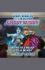 Ghost Buddy #2: Mind if I Read Your Mind? - Audio Book Download