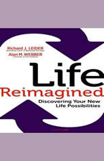 Life Remagined: Discovering Your New Life Possibilities - Audio Book Download
