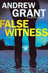 False Witness, Andrew Grant
