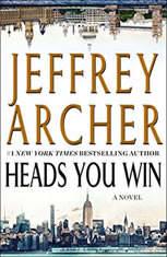 Heads You Win A Novel, Jeffrey Archer
