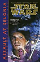 Star Wars: The Corellian Trilogy: Assault at Selonia: Book 2