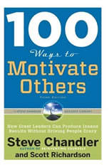 100 Ways To Motivate Others, Third Edition: How Great Leaders Can Produce Insane Results Without Driving People Crazy - Audiobook Download