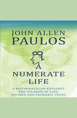 A Numerate Life: A Mathematician Explores the Vagaries of Life, His Own and Probably Yours - Audio Book Download